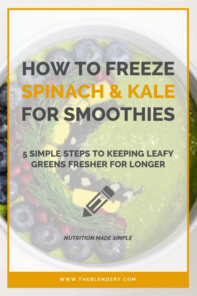 Freezing Leafy Greens For Smoothies