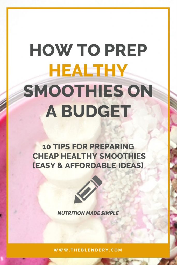 How To Prepare Smoothies On A Budget