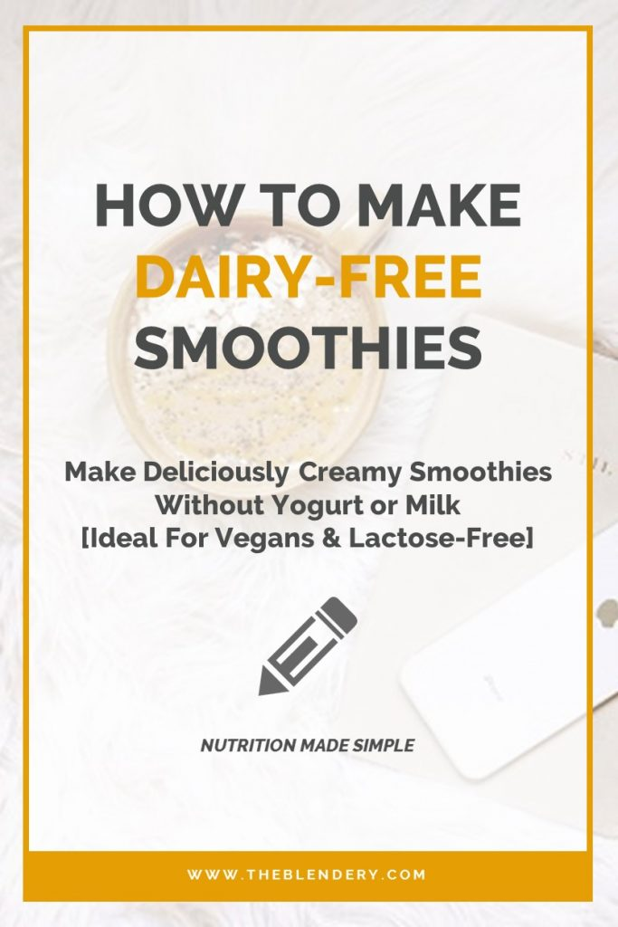 Dairy-Free Smoothie Tips
