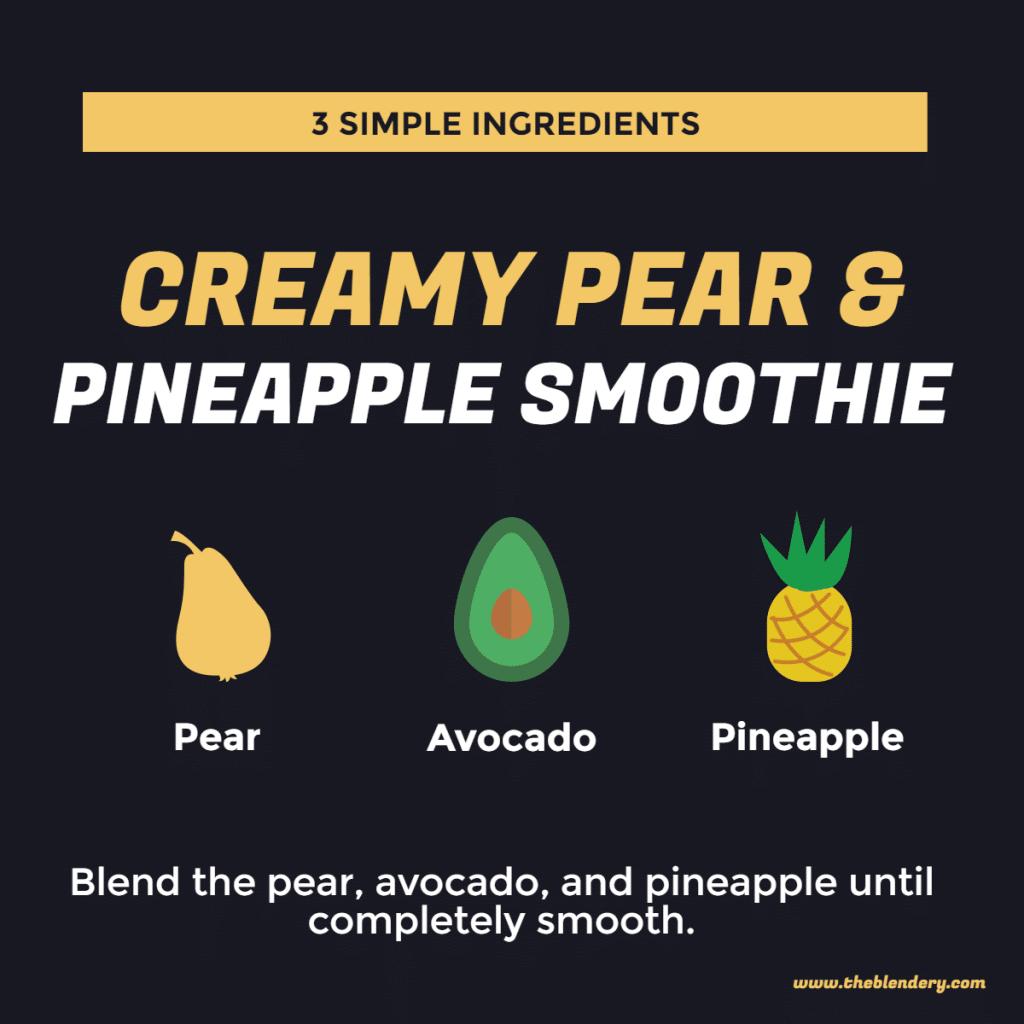pear avocado pineapple smoothie infographic