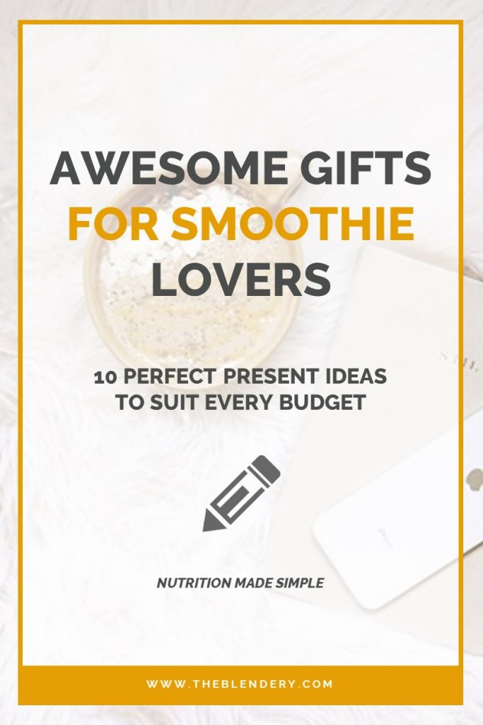 Smoothie Gifts Pinterest