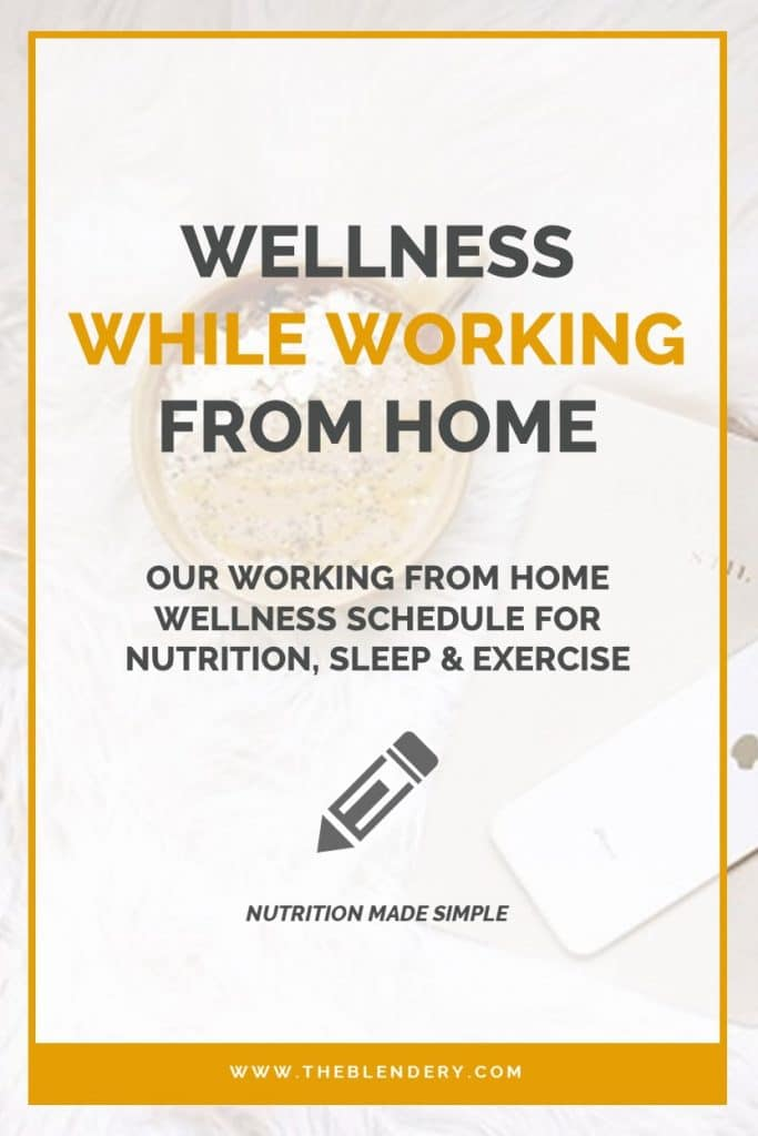 Working From Home Nutrition Sleep Exercise