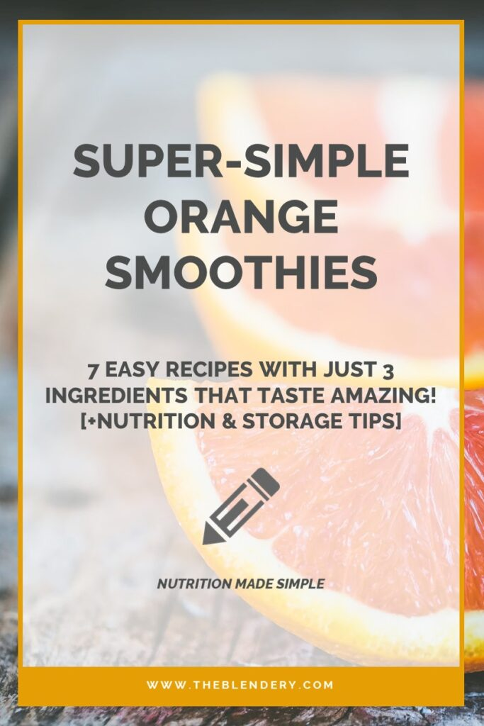 Make Delicious Orange Smoothies With 3 Ingredients