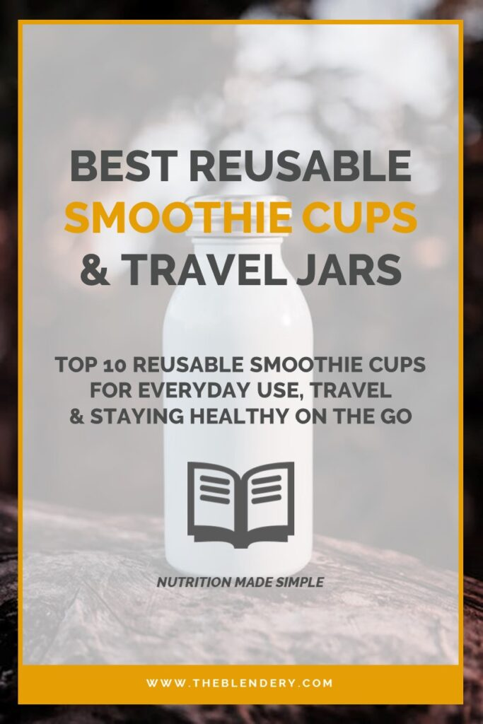 Best Reusable Smoothie Cups Travel Budget