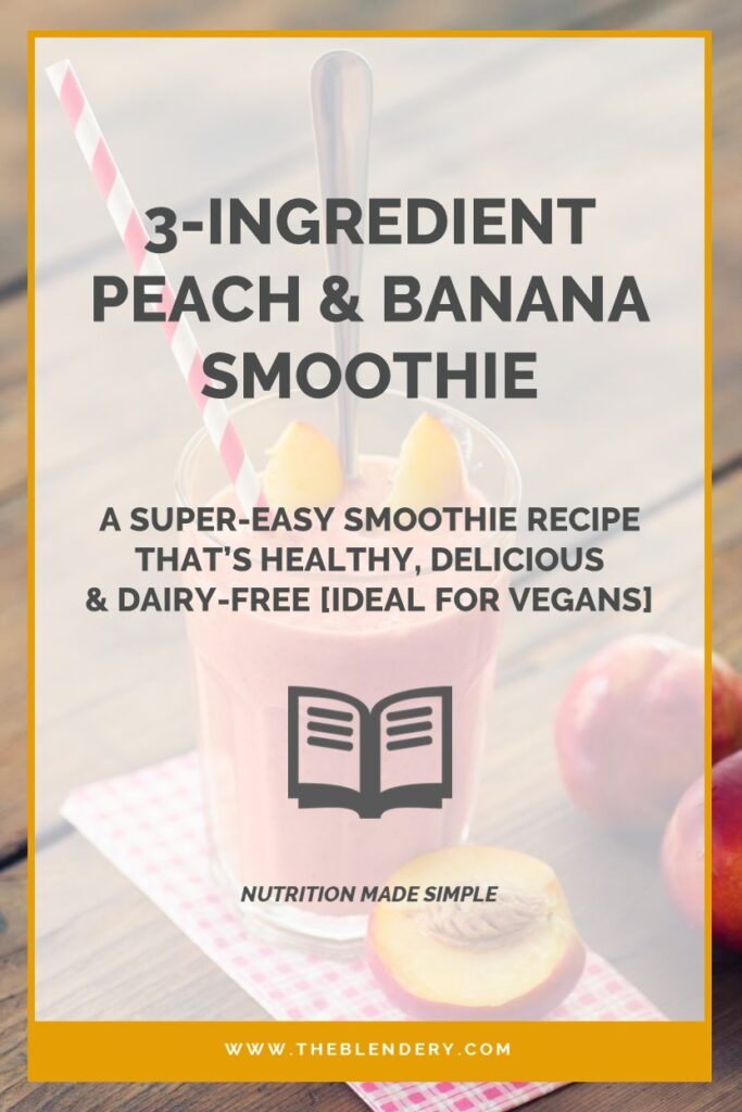 Easy Banana Peach Smoothie Recipe Vegan
