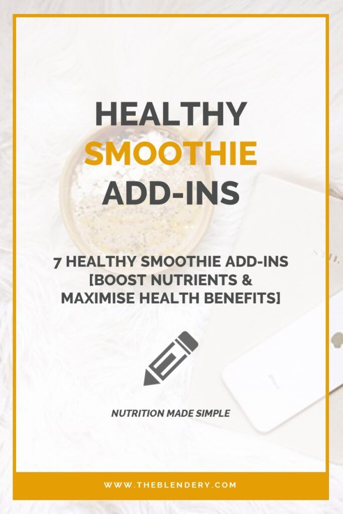Healthy Smoothie Add-Ins